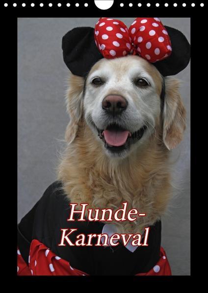 Hunde-Karneval (Wandkalender 2017 DIN A4 hoch) - Coverbild