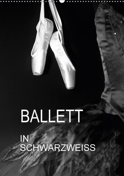 Ballett in Schwarzweiss (Wandkalender 2017 DIN A2 hoch) - Coverbild