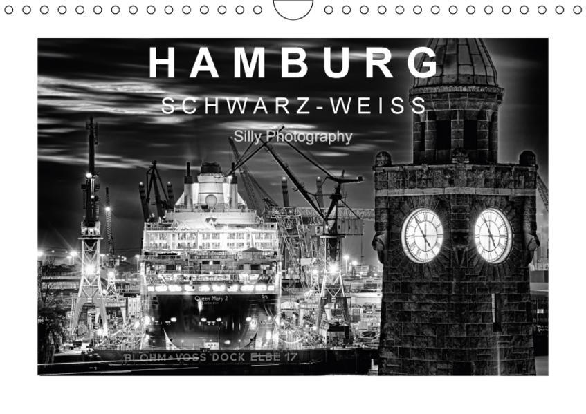 Hamburg in schwarz-weiss (Wandkalender 2017 DIN A4 quer) - Coverbild