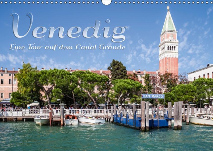 VENEDIG Eine Tour auf dem Canal Grande (Wandkalender 2017 DIN A3 quer) - Coverbild