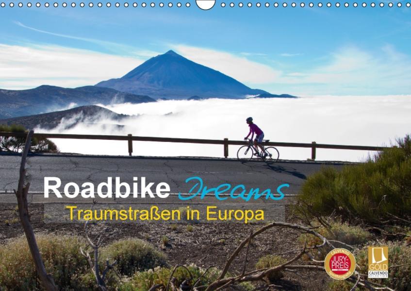 Roadbike Dreams. Traumstraßen in Europa (Wandkalender 2017 DIN A3 quer) - Coverbild