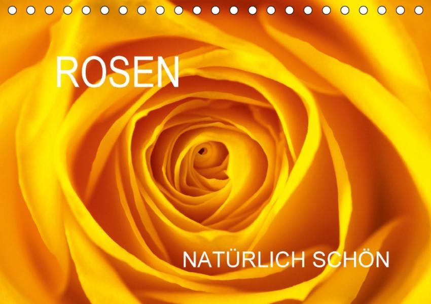 Rosen natürlich schön (Tischkalender 2017 DIN A5 quer) - Coverbild