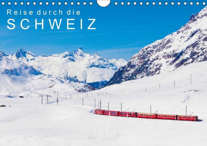 Reise durch die SCHWEIZ (Wandkalender 2017 DIN A4 quer) - Coverbild