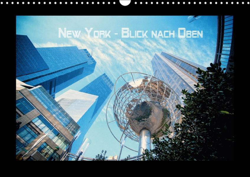 New York - Blick nach oben (Wandkalender 2017 DIN A3 quer) - Coverbild