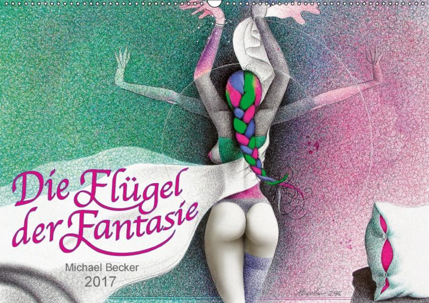 Die Flügel der Fantasie (Wandkalender 2017 DIN A2 quer) - Coverbild