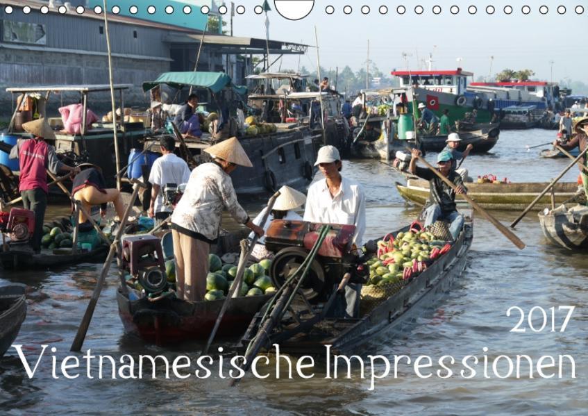 Vietnamesische Impressionen (Wandkalender 2017 DIN A4 quer) - Coverbild