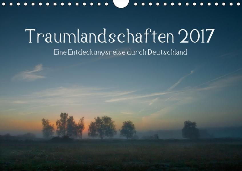 Traumlandschaften 2017 (Wandkalender 2017 DIN A4 quer) - Coverbild