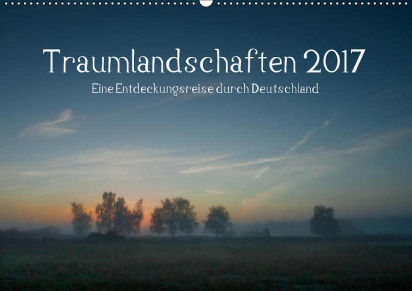 Traumlandschaften 2017 (Wandkalender 2017 DIN A2 quer) - Coverbild
