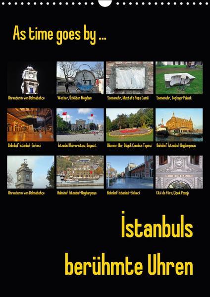 Istanbuls berühmte Uhren (Wandkalender 2017 DIN A3 hoch) - Coverbild