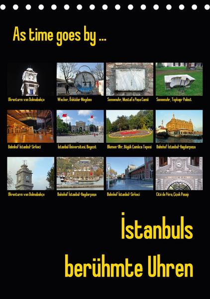 Istanbuls berühmte Uhren (Tischkalender 2017 DIN A5 hoch) - Coverbild