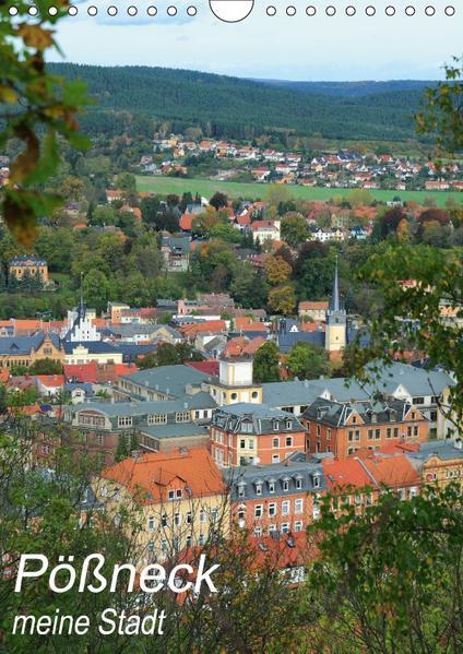Pößneck - meine Stadt (Wandkalender 2017 DIN A4 hoch) - Coverbild