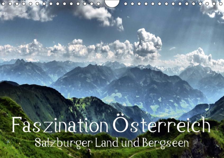 Faszination Österreich - Salzburger Land und Bergseen (Wandkalender 2017 DIN A4 quer) - Coverbild