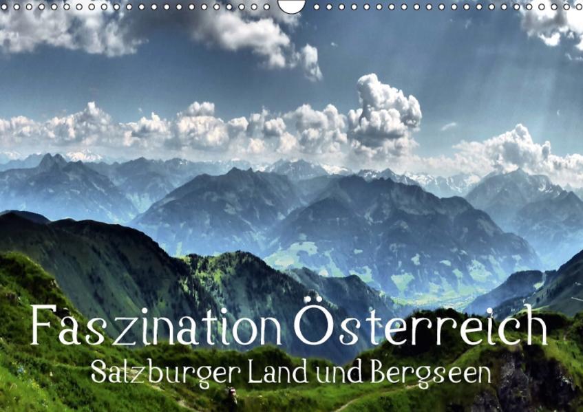 Faszination Österreich - Salzburger Land und Bergseen (Wandkalender 2017 DIN A3 quer) - Coverbild