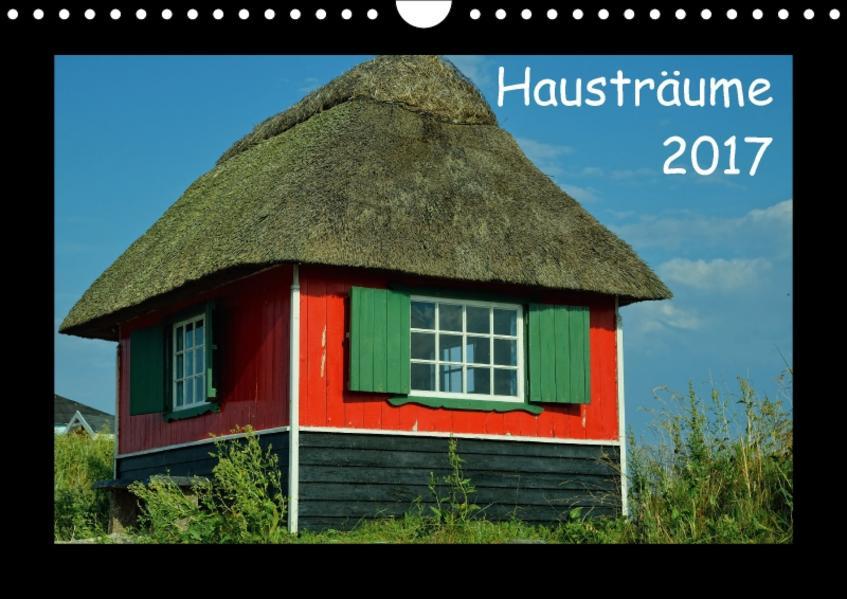 Hausträume 2017 (Wandkalender 2017 DIN A4 quer) - Coverbild