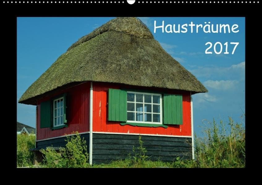 Hausträume 2017 (Wandkalender 2017 DIN A2 quer) - Coverbild
