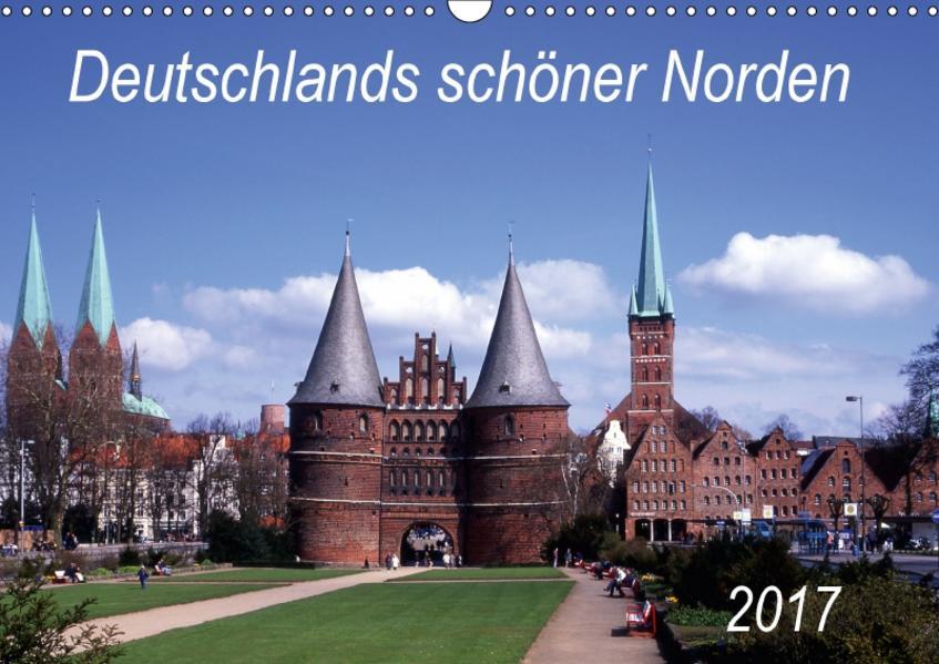 Deutschlands schöner Norden (Wandkalender 2017 DIN A3 quer) - Coverbild
