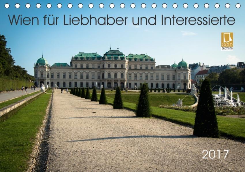 Wien für Liebhaber und Interessierte (Tischkalender 2017 DIN A5 quer) - Coverbild