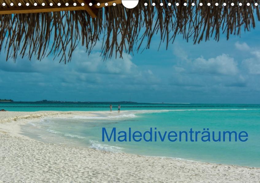 Malediventräume (Wandkalender 2017 DIN A4 quer) - Coverbild
