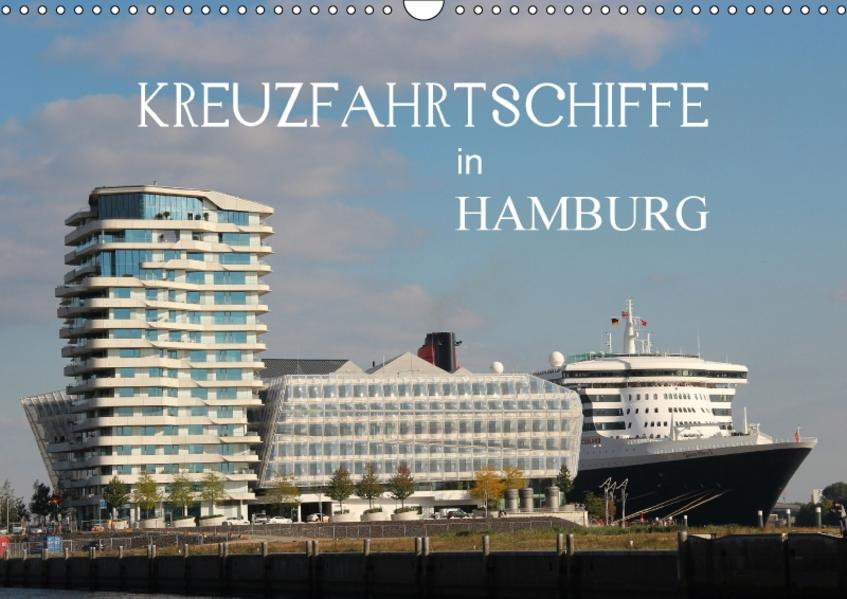 Kreuzfahrtschiffe in Hamburg (Wandkalender 2017 DIN A3 quer) - Coverbild
