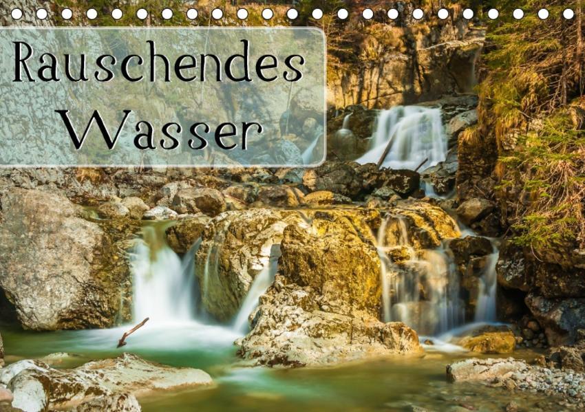 Rauschendes Wasser (Tischkalender 2017 DIN A5 quer) - Coverbild