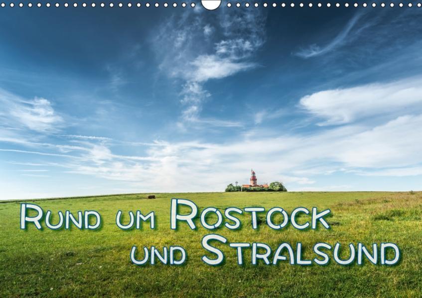 Rund um Rostock und Stralsund (Wandkalender 2017 DIN A3 quer) - Coverbild