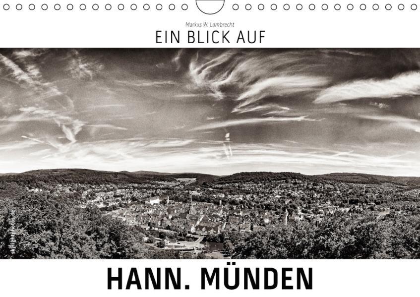 Ein Blick auf Hann. Münden (Wandkalender 2017 DIN A4 quer) - Coverbild