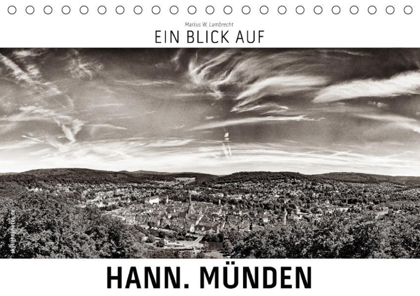 Ein Blick auf Hann. Münden (Tischkalender 2017 DIN A5 quer) - Coverbild