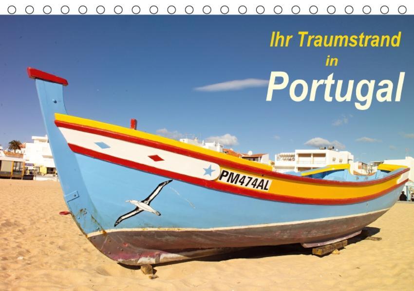 Ihr Traumstrand in Portugal (Tischkalender 2017 DIN A5 quer) - Coverbild