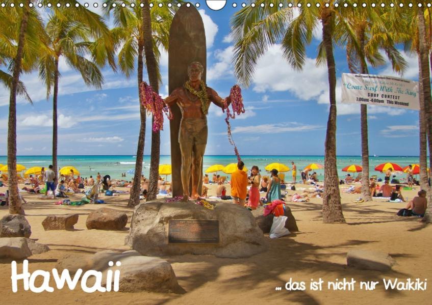 Hawaii  … das ist nicht nur Waikiki (Wandkalender 2017 DIN A3 quer) - Coverbild