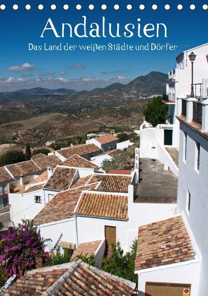 Andalusien - Das Land der weißen Städte und Dörfer (Tischkalender 2017 DIN A5 hoch) - Coverbild