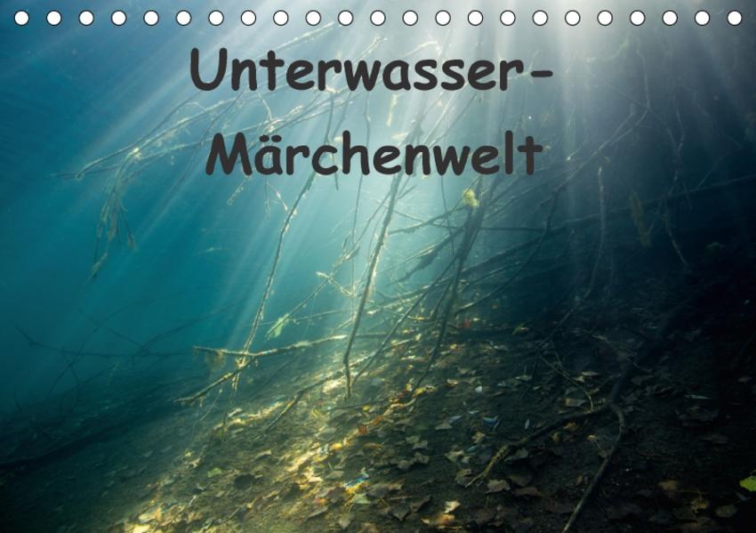 Unterwasser-Märchenwelt (Tischkalender 2017 DIN A5 quer) - Coverbild