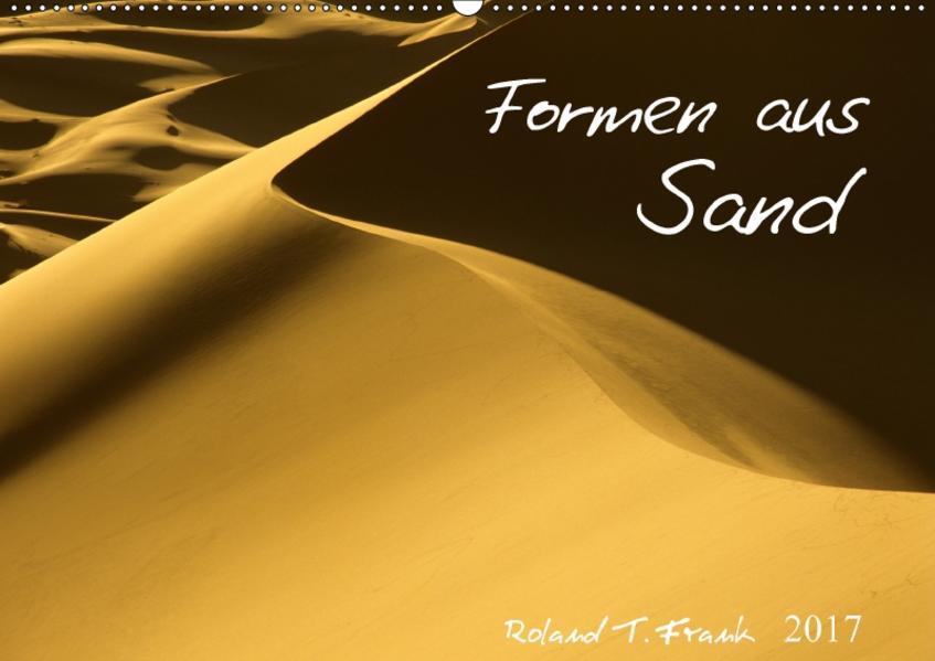 Formen aus SandAT-Version  (Wandkalender 2017 DIN A2 quer) - Coverbild