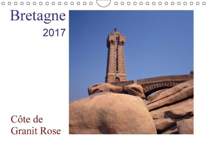 Bretagne - Côte de Granit RoseAT-Version  (Wandkalender 2017 DIN A4 quer) - Coverbild