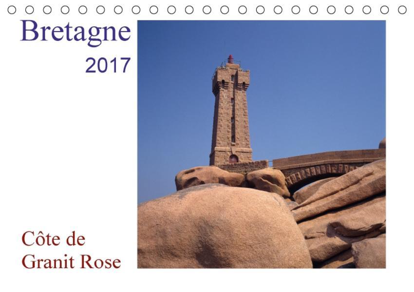 Bretagne - Côte de Granit RoseAT-Version  (Tischkalender 2017 DIN A5 quer) - Coverbild