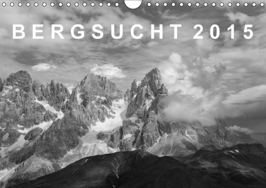 Bergsucht 2017 (Wandkalender 2017 DIN A4 quer) - Coverbild