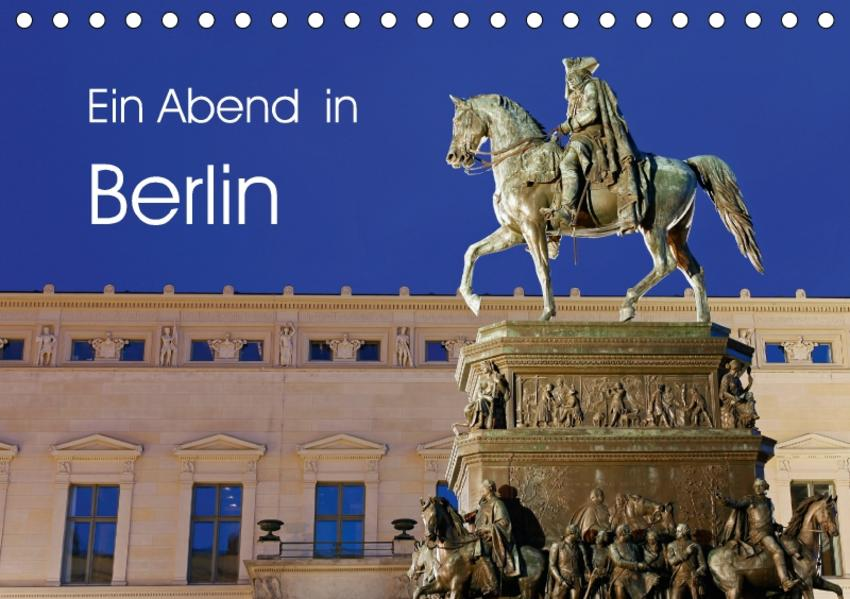 Ein Abend in Berlin (Tischkalender 2017 DIN A5 quer) - Coverbild