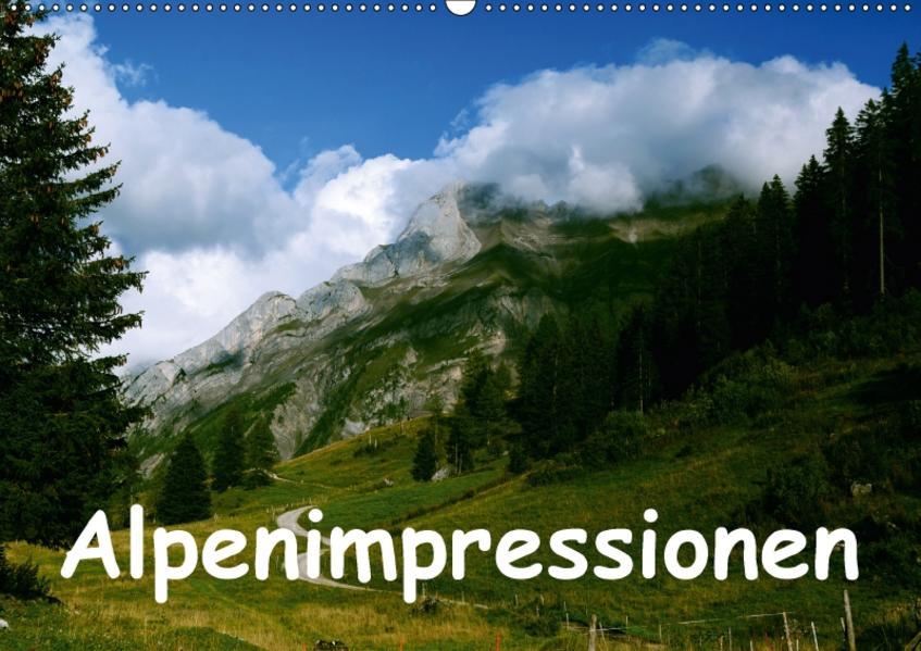 Alpenimpressionen, Region Schweiz/Frankreich (Wandkalender 2017 DIN A2 quer) - Coverbild