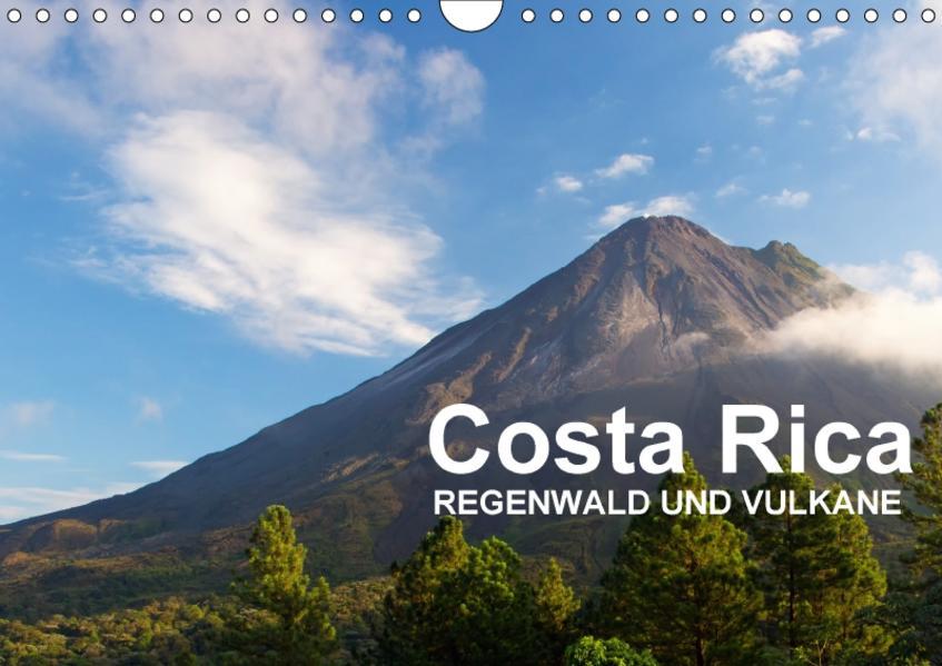 Costa Rica - Regenwald und Vulkane (Wandkalender 2017 DIN A4 quer) - Coverbild