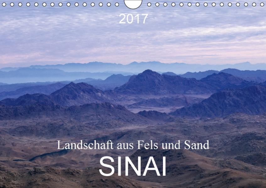 Sinai - Landschaft aus Fels und SandCH-Version  (Wandkalender 2017 DIN A4 quer) - Coverbild