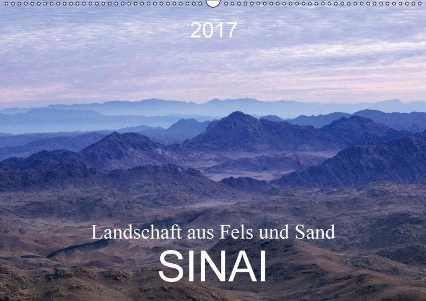 Sinai - Landschaft aus Fels und SandCH-Version  (Wandkalender 2017 DIN A2 quer) - Coverbild