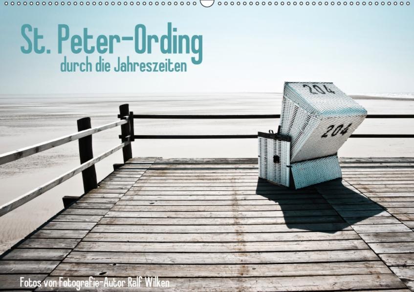 St. Peter-Ording durch die Jahreszeiten (Wandkalender 2017 DIN A2 quer) - Coverbild