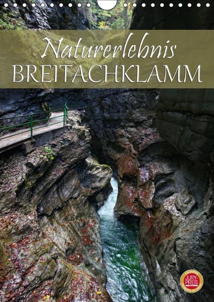 Naturerlebnis Breitachklamm (Wandkalender 2017 DIN A4 hoch) - Coverbild