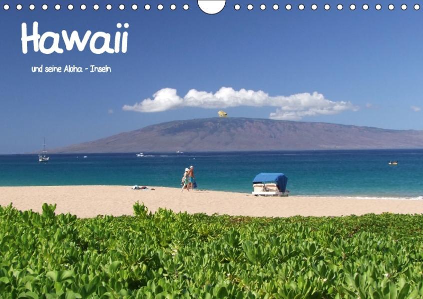 Hawaii und seine Aloha - InselnCH-Version  (Wandkalender 2017 DIN A4 quer) - Coverbild