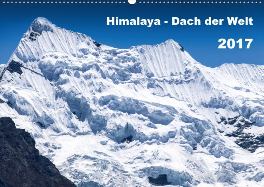 Himalaya - Dach der Welt (Wandkalender 2017 DIN A2 quer) - Coverbild