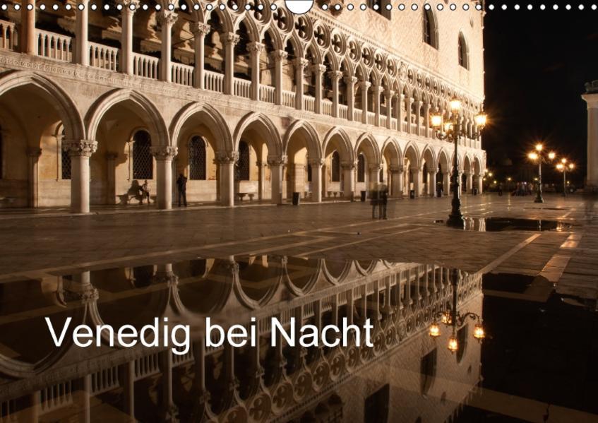 Venedig bei Nacht (Wandkalender 2017 DIN A3 quer) - Coverbild