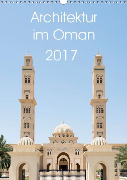 Architektur im Oman (Wandkalender 2017 DIN A3 hoch) - Coverbild