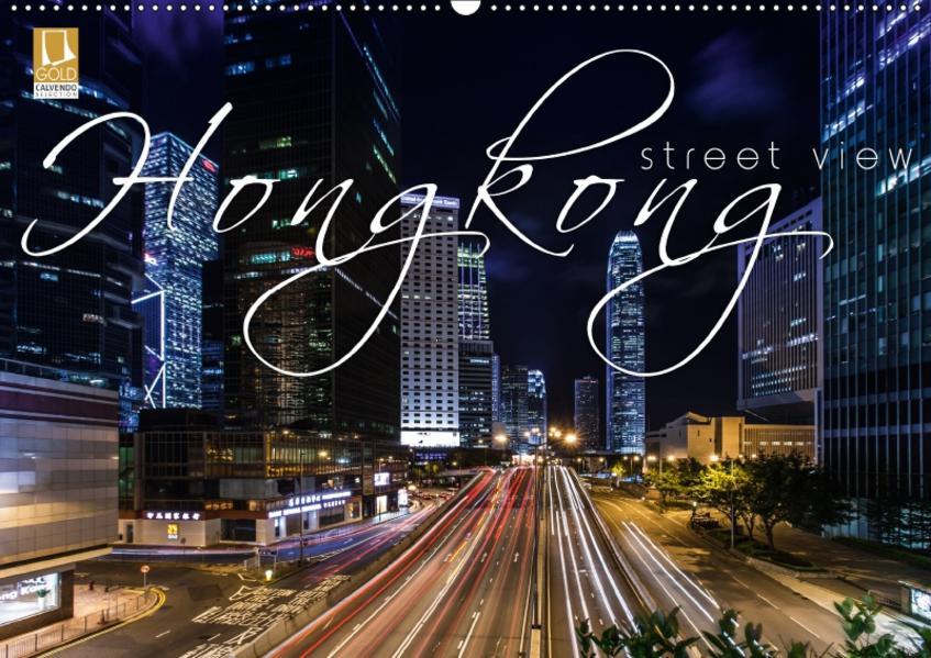 Hongkong - street view (Wandkalender 2017 DIN A2 quer) - Coverbild