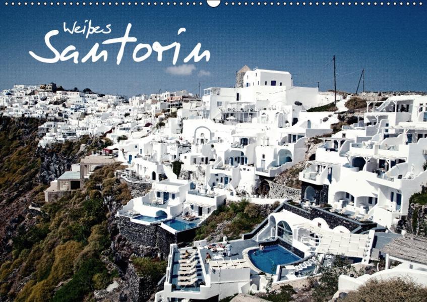 Weißes Santorin (Wandkalender 2017 DIN A2 quer) - Coverbild