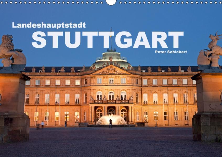 Landeshauptstadt Stuttgart (Wandkalender 2017 DIN A3 quer) - Coverbild