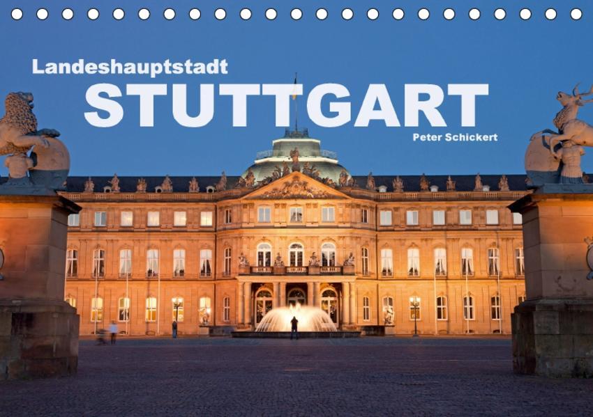 Landeshauptstadt Stuttgart (Tischkalender 2017 DIN A5 quer) - Coverbild